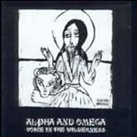 Alpha & Omega > Voice in the Wilderness