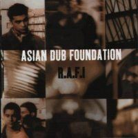 Asian Dub Foundation > R.A.F.I.
