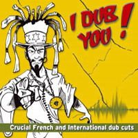Various Artists > I dub you