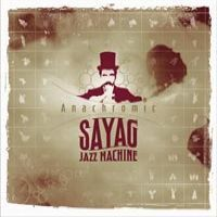 Sayag jazz machine > Anachromic