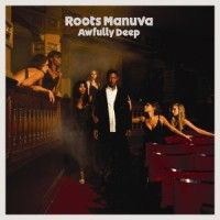 Roots Manuva > Awfully Deep
