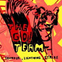 The Go! Team > Thunder, Lightning, Strike