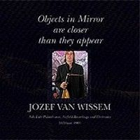 Jozef Van Wissem > Objects In Mirror Are Closer Than They Appear