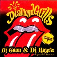 Dj Goon & Dj Koyote > Diamond Grills