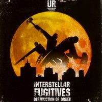 Various Artists > Interstellar Fugitives 2 : Destruction of order