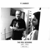 PJ Harvey > The Peel Sessions 1991-2004