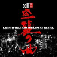 edIT > Certified Air Raid Material
